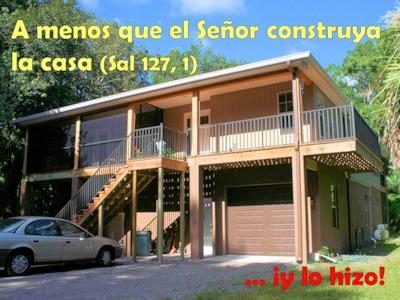 A menos que el Señor construya la casa ...