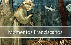 Momentos Franciscanos