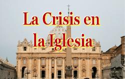 La Crisis en la Iglesia
