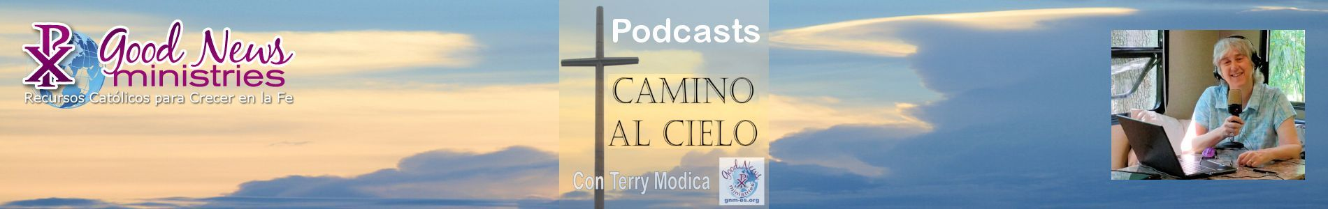 Camino al Cielo podcasts