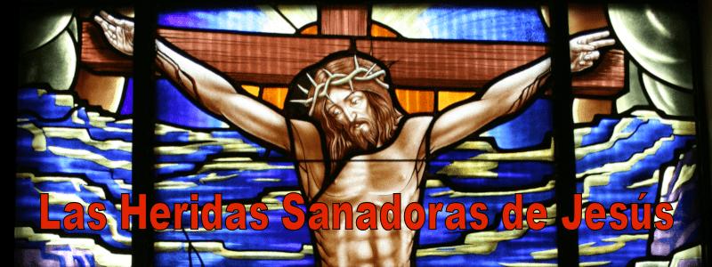 Las Heridas sanadoras de Jesús